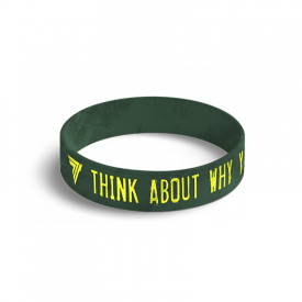 WRISTBAND 040 THINK ABOUT WHY YOU STARTED